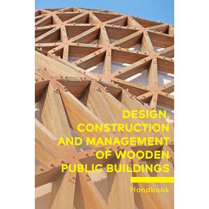 "Rokasgrāmatas ""Sustainable Public Buildings Designed and Constructed in Wood"" vāks"